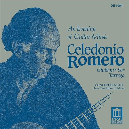 Guitar Recital: Romero, Celedonio - GIULIANI, M. / SOR, F. / TARREGA, F. (An Evening of Guitar Music) by Celedonio Romero