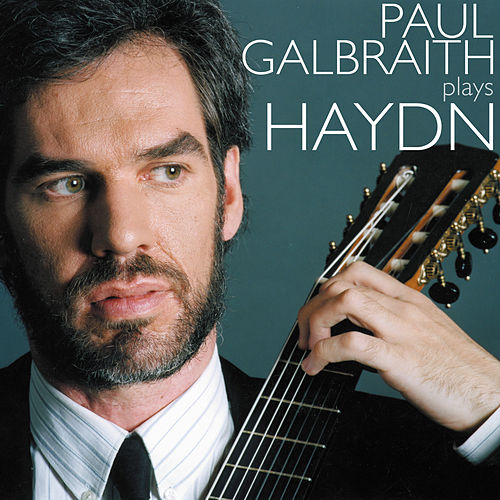 HAYDN, J.: Keyboard Sonatas Nos. 11, 31, 32 and 57 (arr. for guitar) (Galbraith) by Paul Galbraith