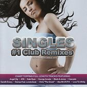Singles #1 Club Remixes by Various Artists