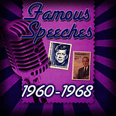 Famous Speeches: 1960-1968 by Various Artists