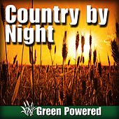 Country by Night (Nature Sound) by Green Powered