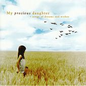 My Precious Daughter by Various Artists