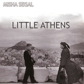 Little Athens by Misha Segal