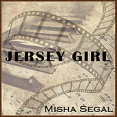 Jersey Girl by Misha Segal