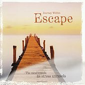 Escape - Journey Within series by Various Artists