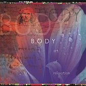 Body: Art of Relaxation by Various Artists