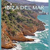 Ibiza del Mar Volume 2: Chill Out Classics From The Exotic Island by Various Artists