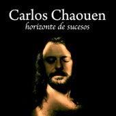 Horizonte De Sucesos by Carlos Chaouen