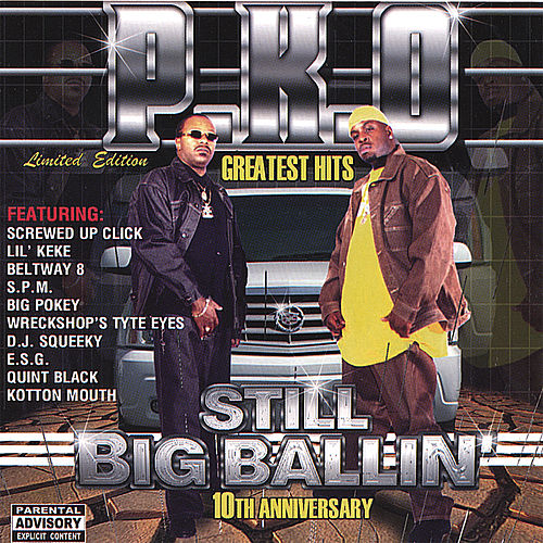 Greatest Hits : Still Big Ballin' by P.K.O.