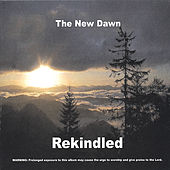 Rekindled by New Dawn
