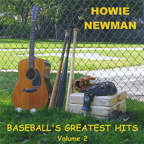 Baseball's Greatest Hits, Volume 2 by Howie Newman