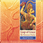 Leap of Grace: the Hanuman Chalisa by David Newman