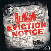 Eviction Notice by Red Cafe