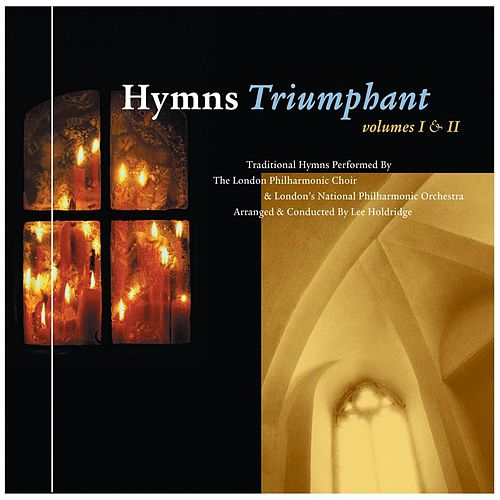 Hymns Triumphant Vols. 1 and 2 by London Philharmonic Choir