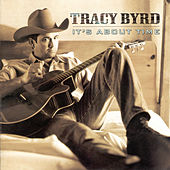 It's About Time by Tracy Byrd