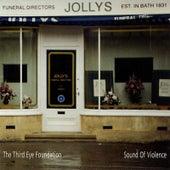 Sound Of Violence by Third Eye Foundation