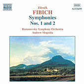 Symphonies Nos. 1 and 2 by Zdenek Fibich
