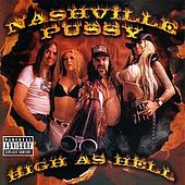 High As Hell by Nashville Pussy