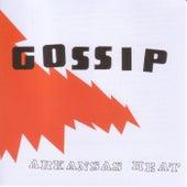 Arkansas Heat by Gossip