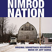 Nimrod Nation Original Soundtrack Recording by Jeff Danna