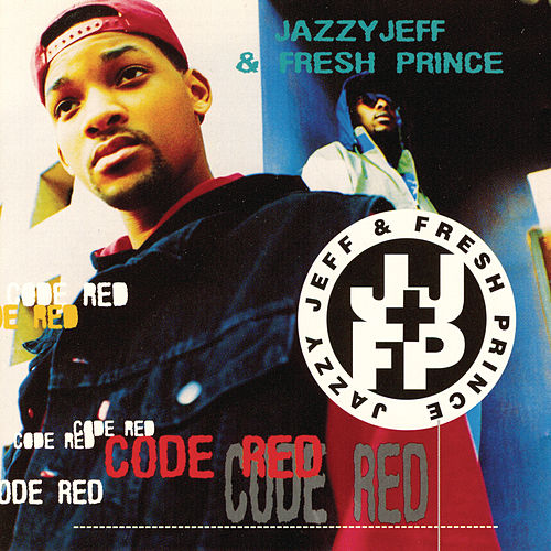 Code Red by DJ Jazzy Jeff and the Fresh Prince