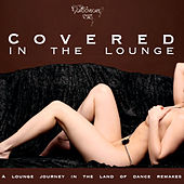 Covered In The Lounge by Various Artists
