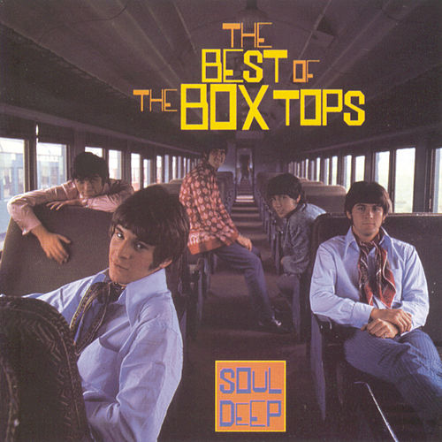 The Best Of The Box Tops: Soul Deep by The Box Tops