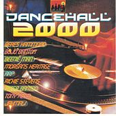 Dancehall 2000 by Various Artists