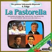 Die goldene Volksmusik-Hitparade 4. Folge La Pastorella by Various Artists