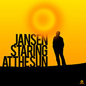 Staring At The Sun by Jansen