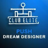 Dream Designer by Push