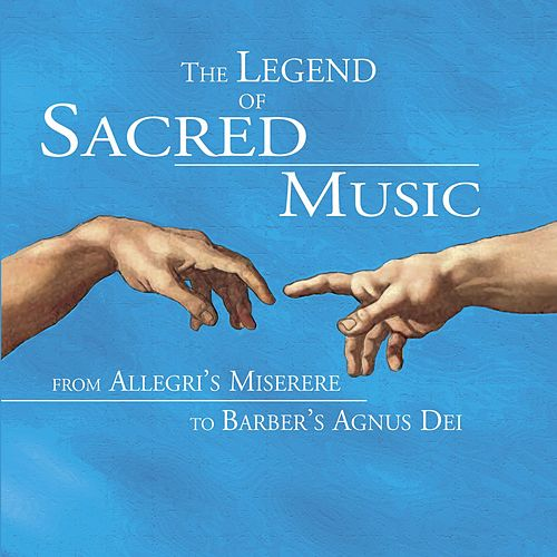 The Legend of Sacred Music by Various Artists