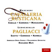 Mascagni: Cavalleria Rusticana/Leoncavallo: I Pagliacci von Various Artists