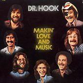 Making Love And Music - The 1976 - 79 Recordings von Dr. Hook