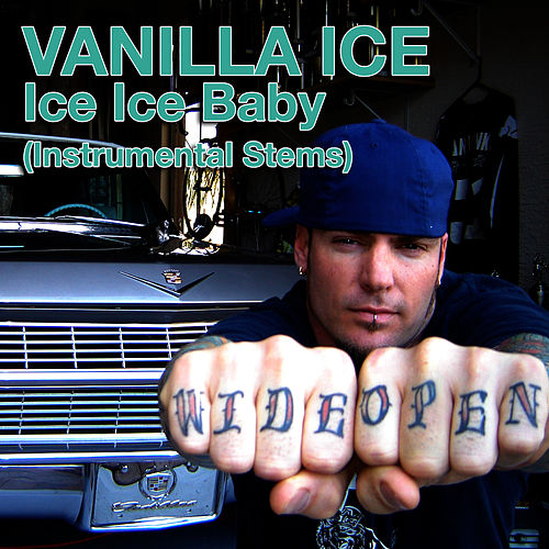 Ice Ice Baby (Instrumental Stems) by Vanilla Ice
