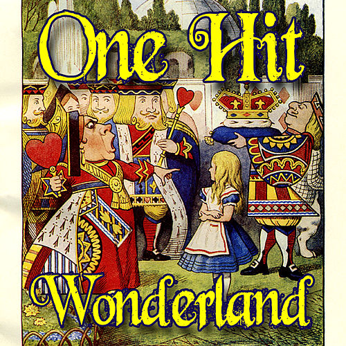One Hit Wonderland (Re-Recorded Versions) by Various Artists