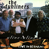 Alive Alive O by Dubliners