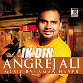 Ik Din by Aman Hayer