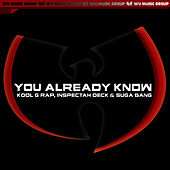 You Already Know - Single by Inspectah Deck