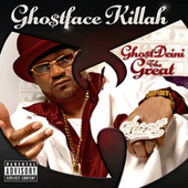 GhostDeini The Great by Ghostface Killah