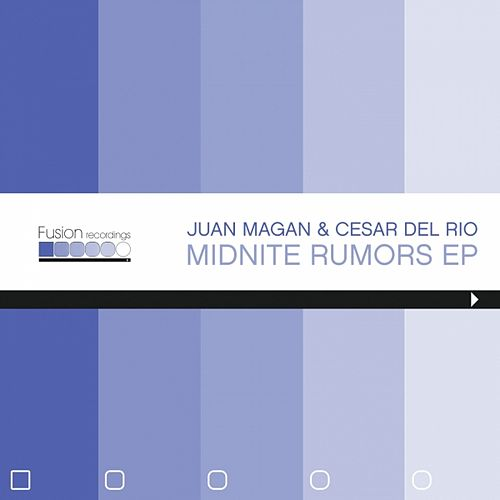 Midnite Rumors Ep by Juan Magan