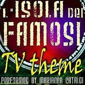L'isola Dei Famosi Tv Theme by Marianna Cataldi