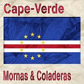 Cape-Verde (Mornas & Coladeras) by Various Artists