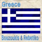 Greece (Bouzoukis & Rebetiko) by Various Artists