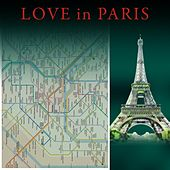 Love in Paris by Various Artists