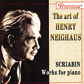 The art of Henry Neighaus, vol II. Scriabin. Works for piano by Alexander Scriabin