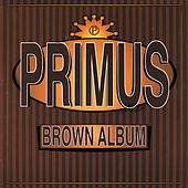 Brown Album by Primus