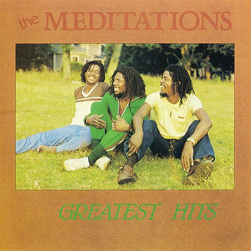 Greatest Hits von The Meditations