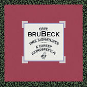 Time Signatures: A Career Retrospective by Dave Brubeck