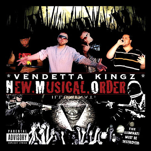 New Musical Order by Vendetta Kingz
